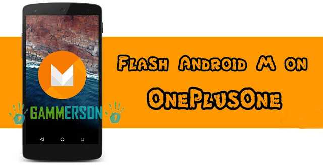 download-and-Flash-android-m-on-oneplusone