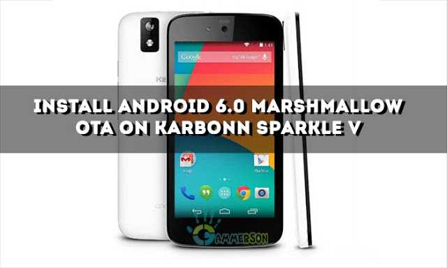 OTA] Download Android Marshmallow 6 0 For Sparkle V