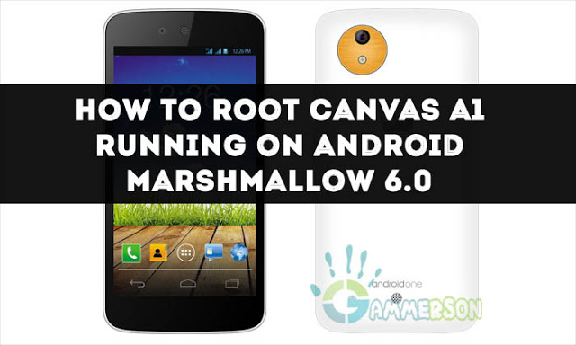 how-to-root-canvas-a1-on-marshmallow