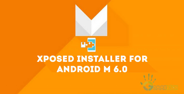Download Xposed framework for Android M 6.0,Android Marhmallow