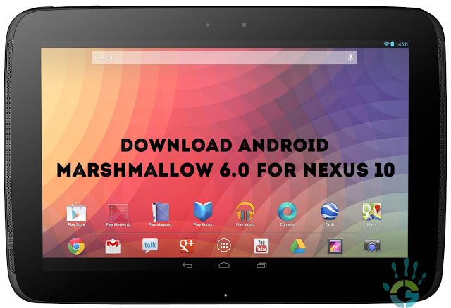 Download-Nexus-10-Android-6.0-Marshmallow-ROM