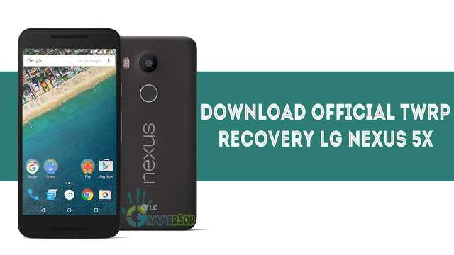 how-to-download-install-twrp-recovery-in-nexus-5x