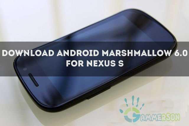 install-andorid-marshmallow-in-nexus-s-cm13-cm12