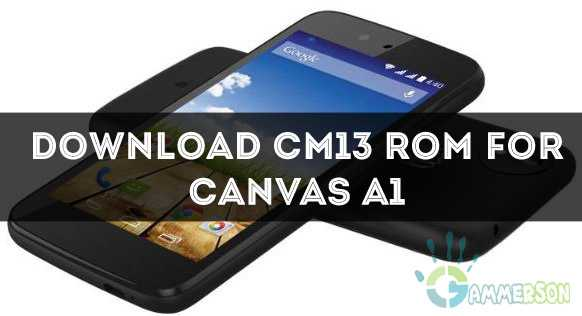 ROM] Download Official CM13 for Micromax Canvas A1 Marshmallow 6 0