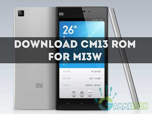 download-cm-13-rom-for-mi3w