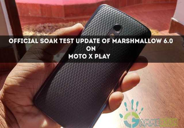 download-moto-x-play-marshmallow-soak-test-update