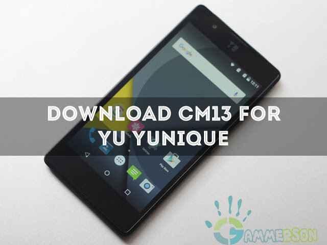 download-unofficial-cm13-for-yu-yunique