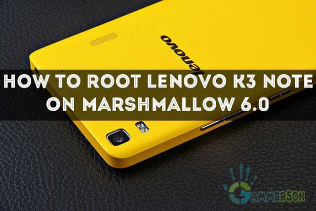 root-unroot-lenovo-k3-note-marshmallow