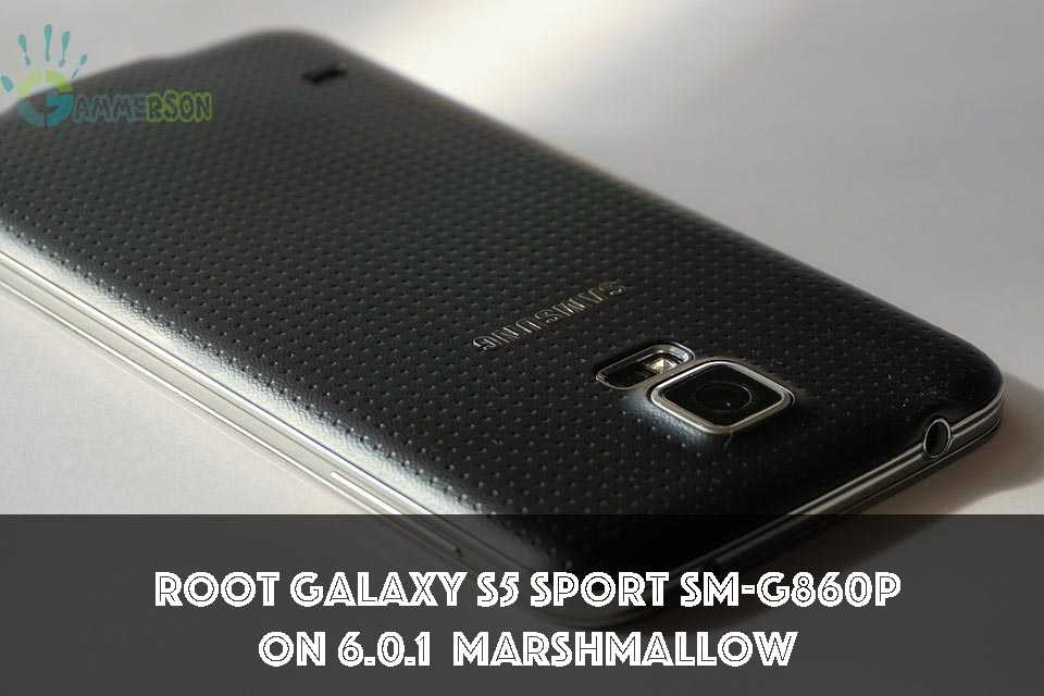 root Galaxy S5 Sport SM-G860P 6.0.1 Marshmallow