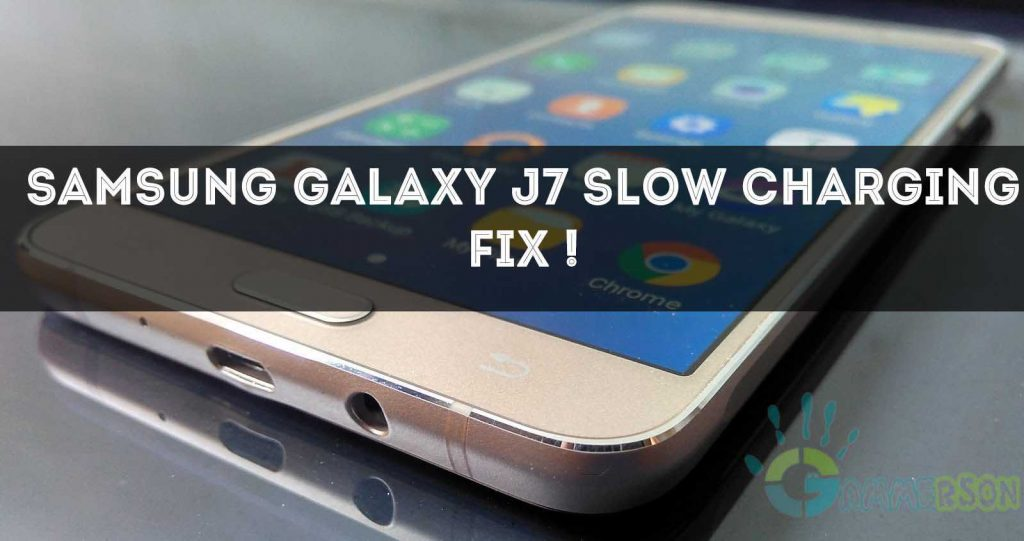 Samsung Galaxy J7 slow charging