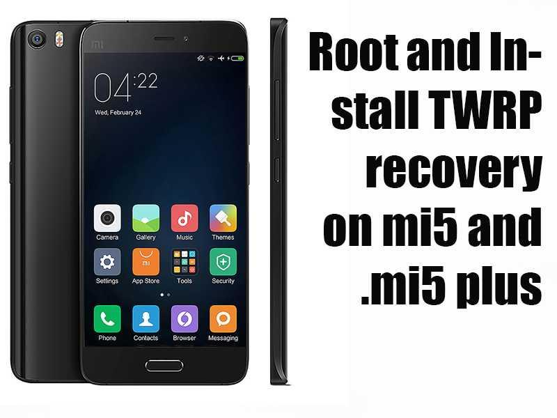 How to Root Mi5 and Mi5 Plus