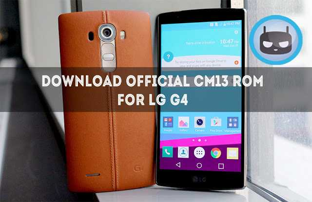[CM13] Download Official CM13 Rom for LG G4 (H815)