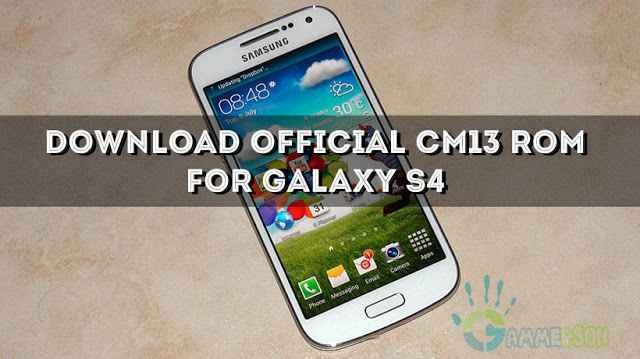 CM13]Download Official Cm13 For Galaxy S4 [jfltexx]