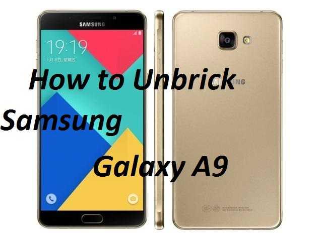 How to Unbrick Samsung Galaxy A9