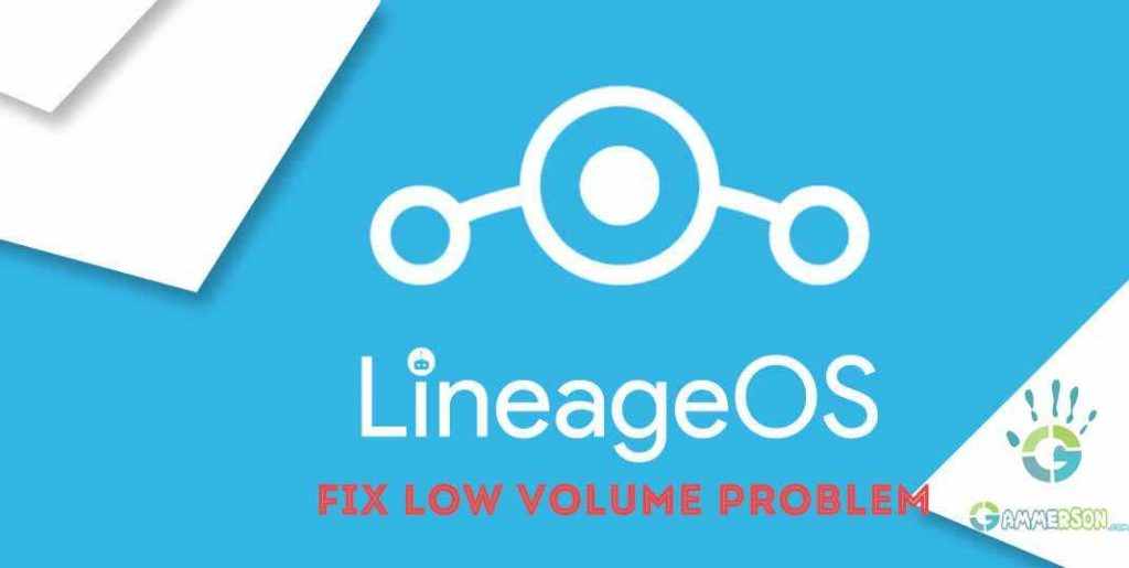 LineageOS-ROM-low-audio-fix