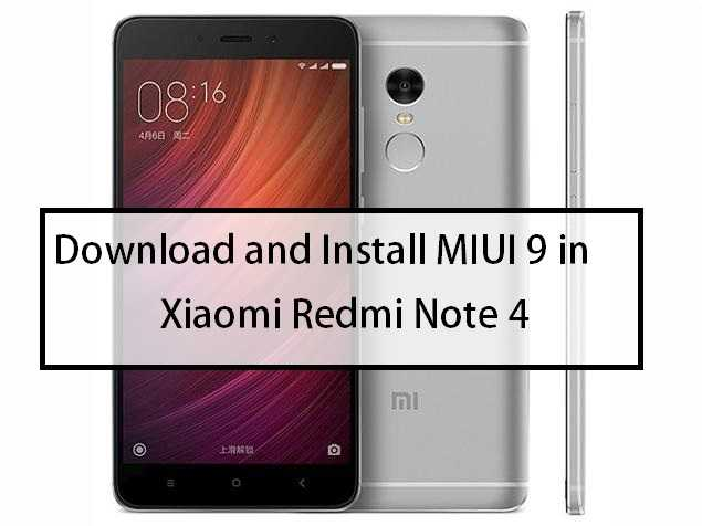Download and Install MIUI 9 in Xiaomi Redmi Note 4 Android