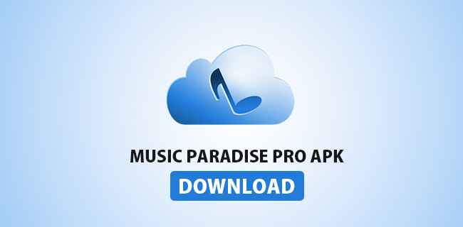 Download Music Paradise Pro Android - blogger.com