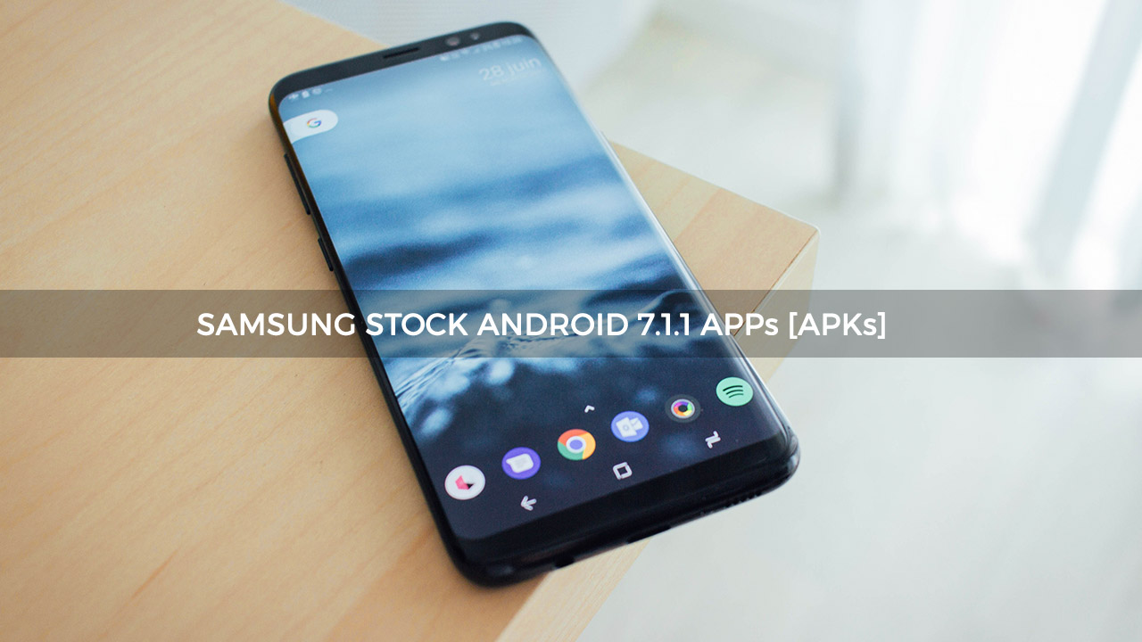 Download Samsung Android Nougat Stock Apps [Apk]