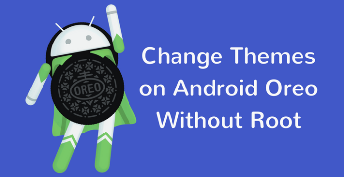 Install Custom Themes on Android Oreo